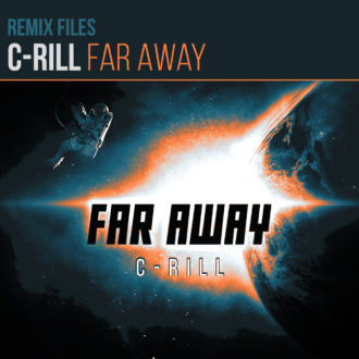 C-rill - Far Away (Remix Files)